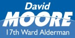 17th Ward Alderman - David Moore